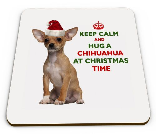 Christmas Keep Calm And Hug A Chihuahua Novelty Glossy Mug Coaster